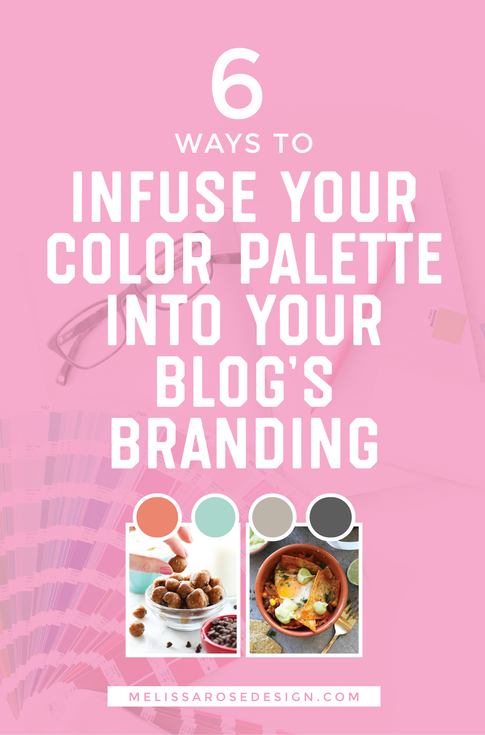6 Ways To Infuse Your Color Palette into Your Blog\'s Branding ...