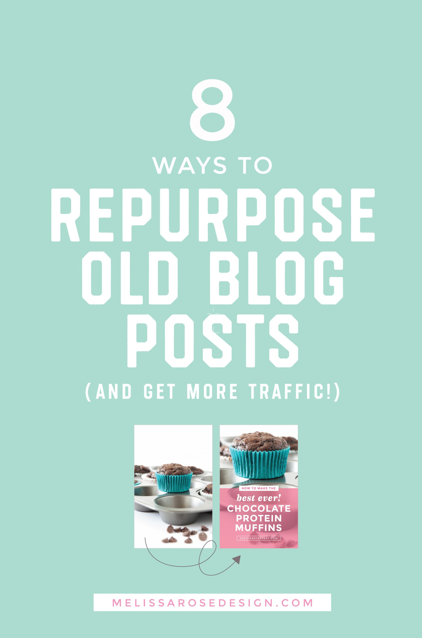 Learn 8 ways you can repurpose old blog posts to drive traffic to your site and ease the pressure of having to constantly create new recipes & projects! #foodblogging #blogging #blogging tips | melissarosedesign.com