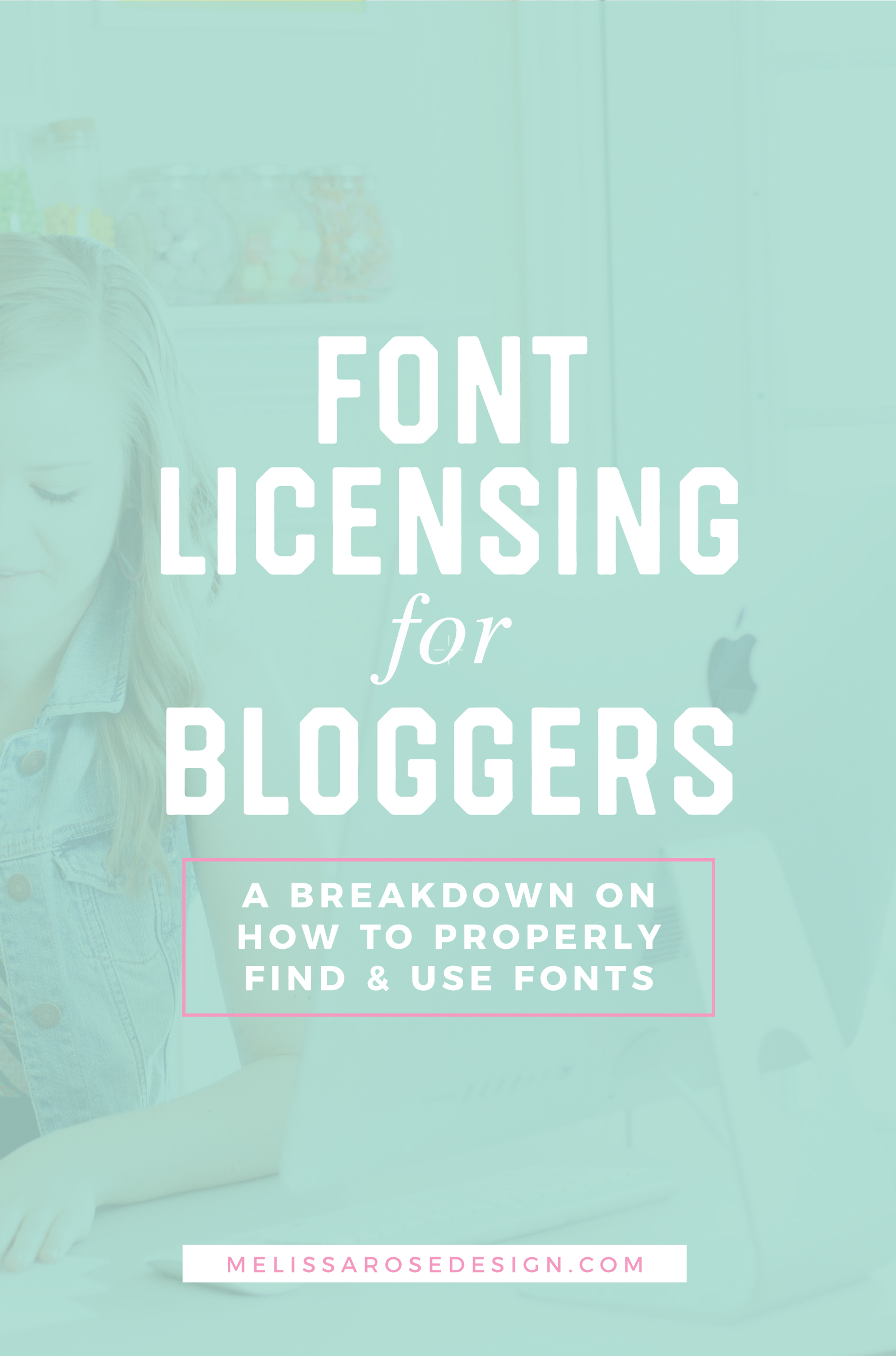 A Breakdown of Font Licensing for Bloggers – Melissa Rose Design